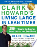 Clark Howard s Living Large in Lean Times