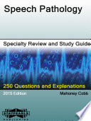 Speech Pathology Specialty Review and Study Guide