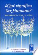 Qué significa ser humano?
