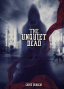 The Unquiet Dead : with this magical crap. the spectre he...
