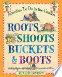 Roots  Shoots  Buckets   Boots