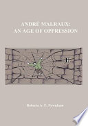 Andr Malraux An Age Of Oppression