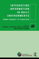 Integrating Information in Built Environments