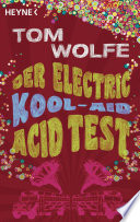 Der Electric Kool Aid Acid Test