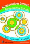 Kooperatives Lernen, kooperative Schule