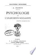 Psychologie de l'anarchiste-socialiste
