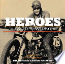 The Heroes of Harley Davidson
