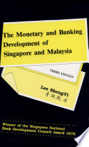 The Monetary And Banking Development Of Singapore And Malaysia