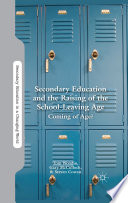 Secondary Education and the Raising of the School Leaving Age