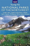 Touring the National Parks of the Northwest Book