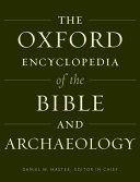 Oxford Encyclopedia of the Bible and Archaeology