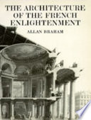 The Architecture of the French Enlightenment Published by Univ of California Press