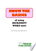 Know the Basics of Using Microsoft Word 2007