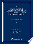 Employment Discrimination Law  Selected Statutes and Regulations