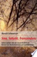 Sinn, Subjekt, Transzendenz