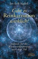 Gibt es Reinkarnation wirklich