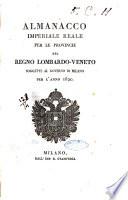 Almanacco imperiale reale per le provincie del Regno Lombardo Veneto soggette al governo di Milano per l anno