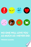 No One Will Love You As Much As I Never Did