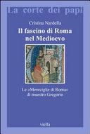 Il fascino di Roma nel Medioevo