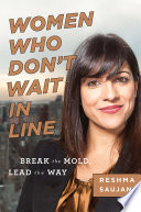 Women Who Don t Wait in Line