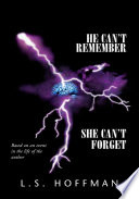 He Can T Remember She Can T Forget