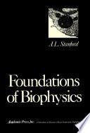 Foundations of Biophysics