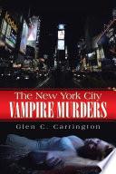 The New York City Vampire Murders