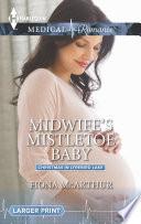 Midwife s Mistletoe Baby