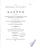 The Natural History of Aleppo and Parts Adjacent ...