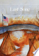 Last Song Of Standing Bear : told through the eyes of standing bear. standing...