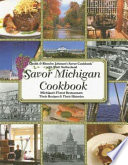 Chuck and Blanche Johnson s Savor Michigan Cookbook