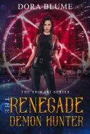 The Renegade Demon Hunter Book