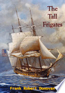 The Tall Frigates