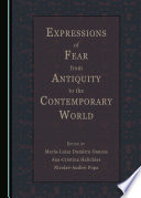 Expressions of Fear from Antiquity to the Contemporary World