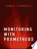 Monitoring with Prometheus