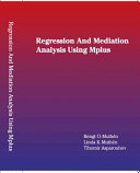 Regression and Mediation Analysis Using Mplus