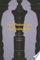 Pain  Pleasure  and the Greater Good