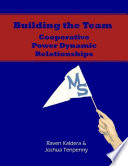 Building The Team Cooperative Power Dynamic Relationships Epub