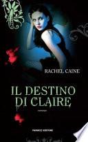 Il destino di Claire  I vampiri di Morganville  2