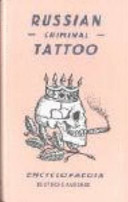 Russian Criminal Tattoo Encyclopaedia book