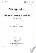 Bibliographie zur Geschichte des deutschen Kirchenliedes im XVI. Jahrhundert