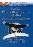 Making Twenty First Century Strategy