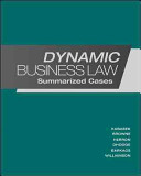 Dynamic Business Law  Summarized Cases