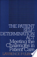 The Patient Self Determination Act