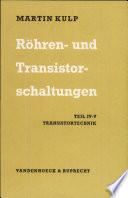 Röhren- und Transistorschaltungen.