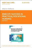Success In Practical Vocational Nursing