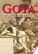Goya Drawings And Etchings