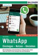 WhatsApp     Einsteigen  Nutzen  Umziehen     leicht gemacht