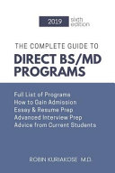 The Complete Guide To Direct Bs Md Programs