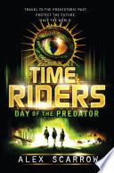 TimeRiders  Day of the Predator